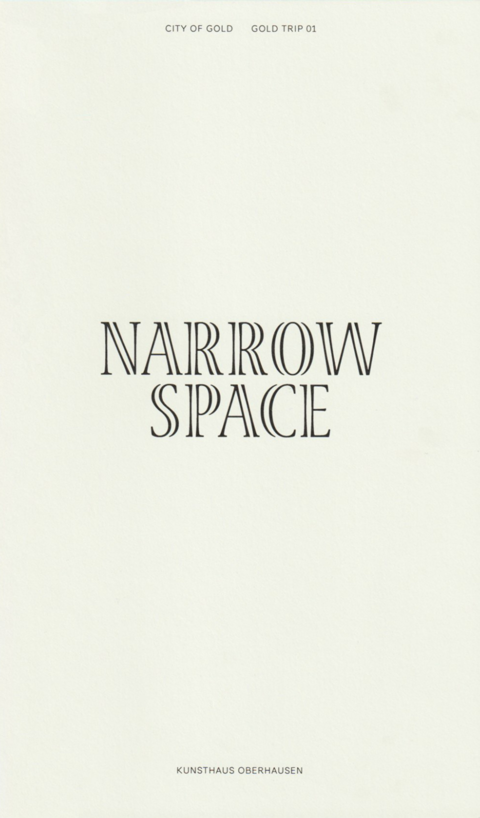 Narrow Space